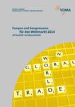Pumpen und Kompressoren für den Weltmarkt 2016